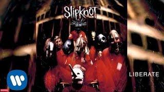 Watch Slipknot Liberate video