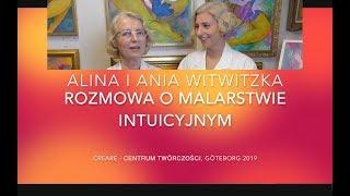 Alina Witwitzka. O Malarsttwie Intuicyjnym. Alina i Ania Witwitzka