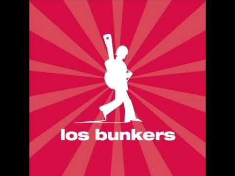 Los Bunkers - Papa No Llores Mas