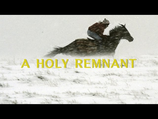 A Holy Remnant (David Wilkerson)