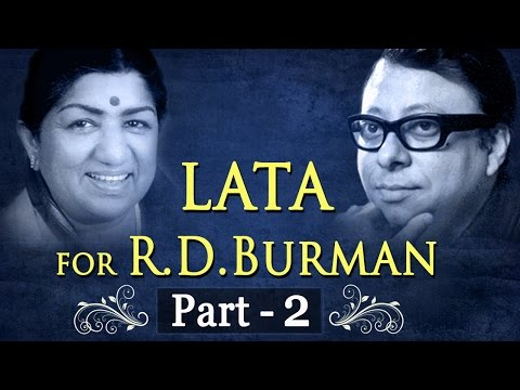 Lata Mangeshkar for R.D Burman Jukebox 2 - Lata & R.D.Burman Songs - Evergreen Old Songs