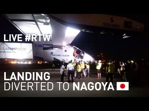 LIVE: Solar Impulse Airplane - Landing in Nagoya - #RTW Attempt #futureisclean