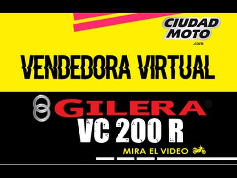 VENDEDORA VIRTUAL // GILERA VC 200 R