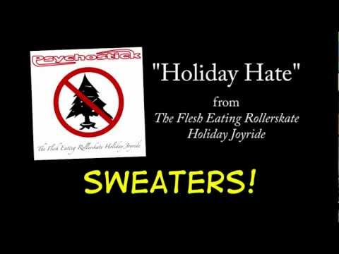 Psychostick - Holiday Hate