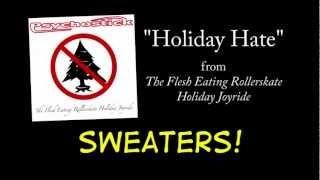 Watch Psychostick Holiday Hate video