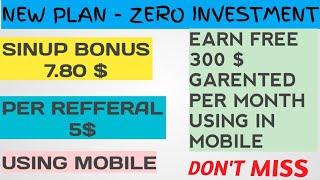 New Concept {Strategy} Sinup Bonus 7.80 $ Per Reffer 5$ Earn 300$ Per Month- Zero InvestMent Plan ?