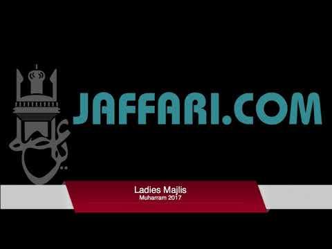 Ladies Majlis Aamena - Shahadat of Muhammad SAW/Imam Hasan (AS) 27th Safar 2017/1439