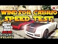 GTA 5 Online Enus Windsor Cabrio Speed Test VS Zion Windsor Finance And Felony Update mp3
