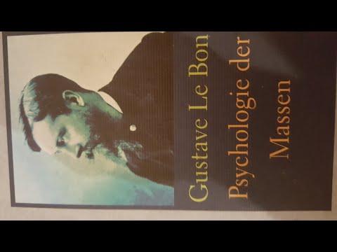 Gustave Le Bon - Psychologie der Massen - Buch 2 - 1. Kapitel - Punkt 3 - Die Zeit