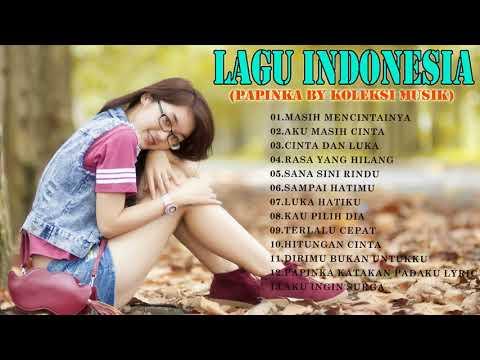lagu Indonesia terbaru -  Papinka musik - Direkomendasikan untuk Anda(Daftar putar terbaik)