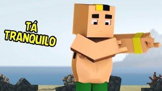 Tá Tranquilo Tá Favoravel   ‹  Minecraft Animation ›