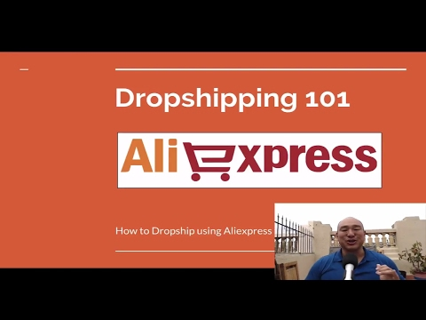 Dropshipping from Aliexpress: How To Dropship 101