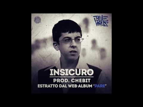 Blue Virus - Insicuro (prod. Chebit)