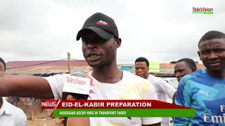 NIGERIANS DECRY HIKE IN TRANSPORT FARES AHEAD OF SALLAH