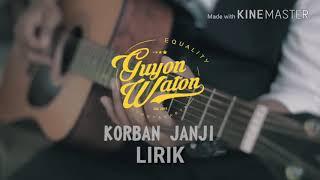 KORBAN JANJI - GUYONWATON COVER LIRIK