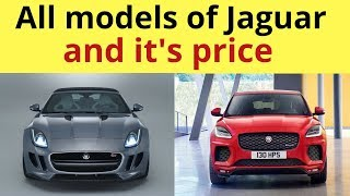 All models of Jaguar and it's price.