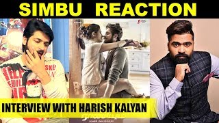 Simbu's Reaction for Ispade Rajavum Idhaya Raniyum Trailer – Exclusive Interview With Harish Kalyan