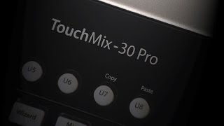 TouchMix-30 Pro Introduction
