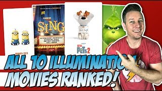 All 10 Illumination Movies Ranked!