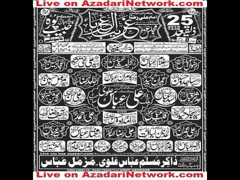 Live Majlis 25 Zeeqad 2018 Habib Pura Kamoke