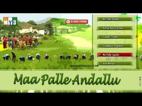 Most Popular Janapadha Songs | Maa Palle Andallu | Juke Box video