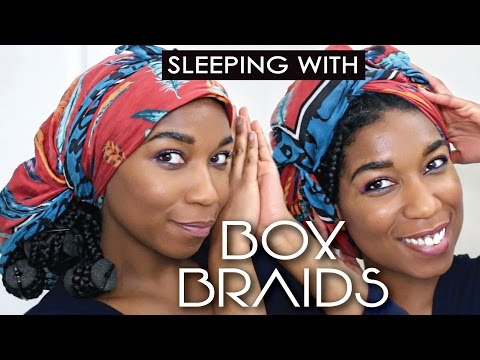 How To Sleep With BOX BRAIDS   2 Quick + Comfy Ways