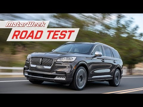 The 2020 Lincoln Aviator Offers an Honest Luxury Experience | Road Test