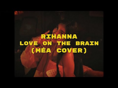Download  Rihanna - Love On The Brain MÉA Cover Gratis, download lagu terbaru