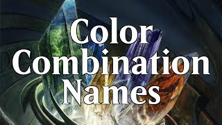 Magic: the Gathering Color Combination Names