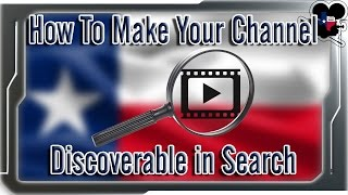 How To Make Your YouTube Channel Discoverable in Search