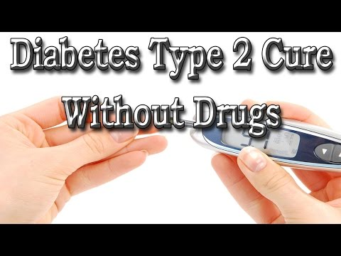 Diabetes Type 2 Cure Without Drugs