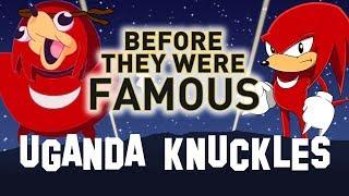 UGANDA KNUCKLES   Before They Were Famous MEME   DO YOU KNOW DA WAE ?