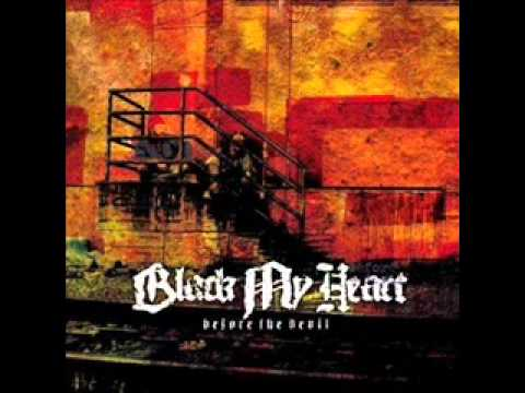 Black My Heart - Remember Me