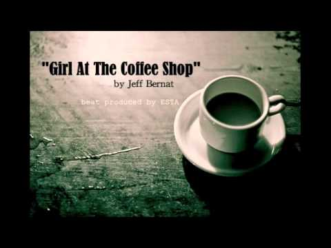 Jeff Bernat - Girl At The Coffee Shop
