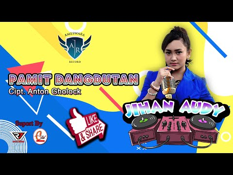 Download Jihan Audy - Pamit Dangdutan  Mp4 baru
