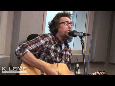 K-LOVE - David Crowder How He Loves LIVE