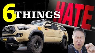 6 things I HATE about my Toyota Tacoma - I'm SERIOUS TOO!!! 😠😠😠