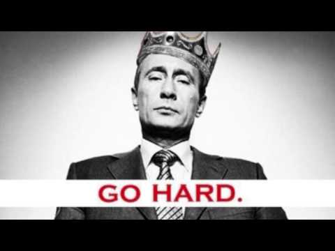 Go hard like Vladimir Putin