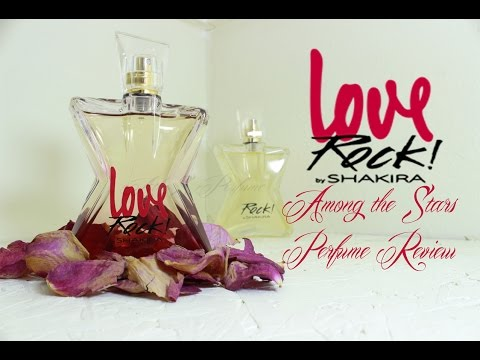Shakira Love Rock Perfume Review Among The Stars Perfume Reviews