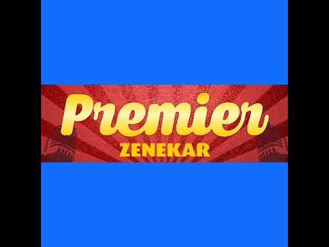 """Azért vannak a jó barátok...... 'Premier Zenekar """""""