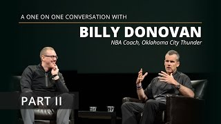 Billy Donovan: Dealing With Expectations - Part 2
