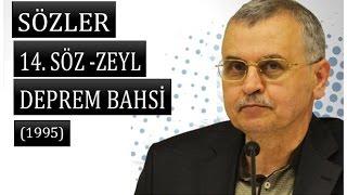 Prof. Dr. Akmet Akgündüz - Sözler - 14. Söz - Zeyl - Deprem Bahsi ( 1995)