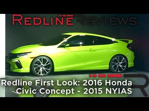 Redline First Look: 2016 Honda Civic Concept - 2015 NYIAS