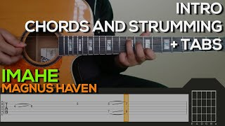 Magnus Haven - Imahe Guitar Tutorial [INTRO, CHORDS AND STRUMMING + TABS]