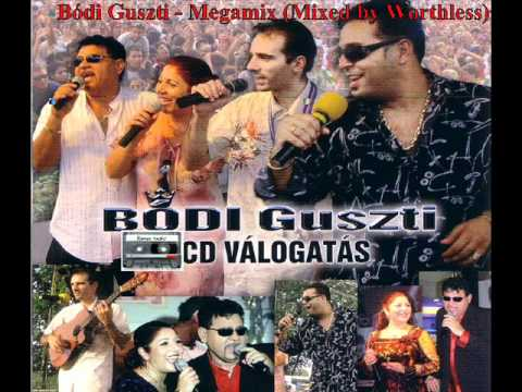 Bódi Guszti - Megamix (Mixed By Worthless)