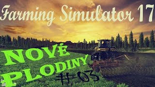 Farming Simulator 17-Farmársky Blog#03