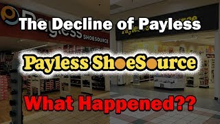 The Decline of Payless...What Happened?