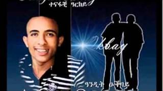 Eritrean Music Andit Okbay Tsama alewo Tsarek