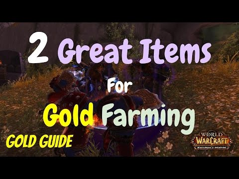 2 Great Items for Gold Farming in World of Warcraft, WoD Gold Guide