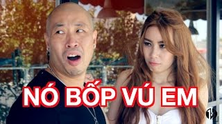 Nó Bốp Vú Em - 102 Productions - (18+ Hài Tục Tỉu) Tan Phuc,  Kelly Trần